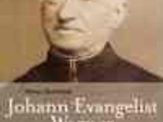 Johann Evangelist Wagner - Ein Leben für andere